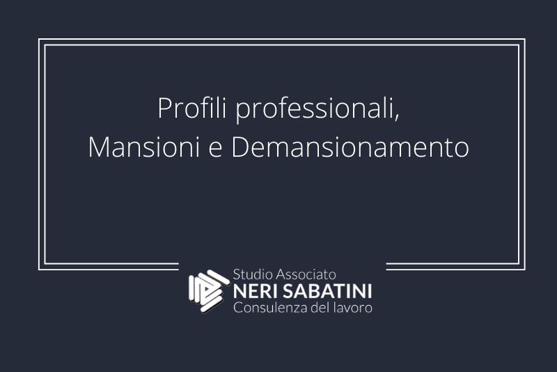 Profili professionali, mansioni e demansionamento