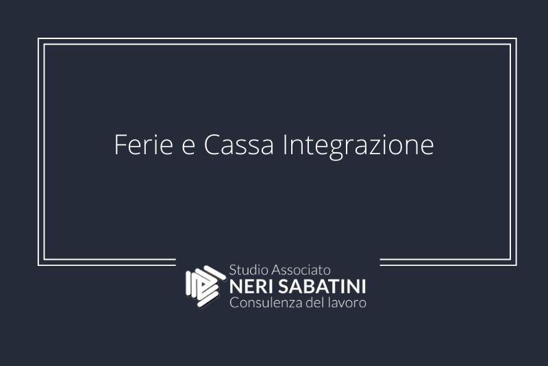 Ferie e Cassa Integrazione